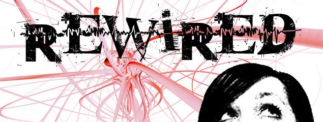 20090125 - Rewired.jpg